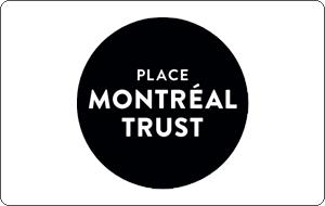 Place Montreal Trust (Ivanhoe Cambridge) Gift Cards